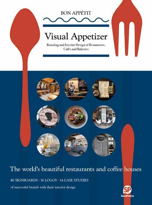 VISUAL APPETIZER BRANDING AND INTERIOR DESIGN OF RESTAURANTS CAFES AND BAKERIES /ANGLAIS