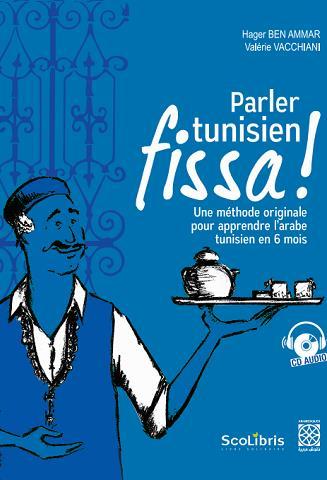 PARLER TUNISIEN FISSA !