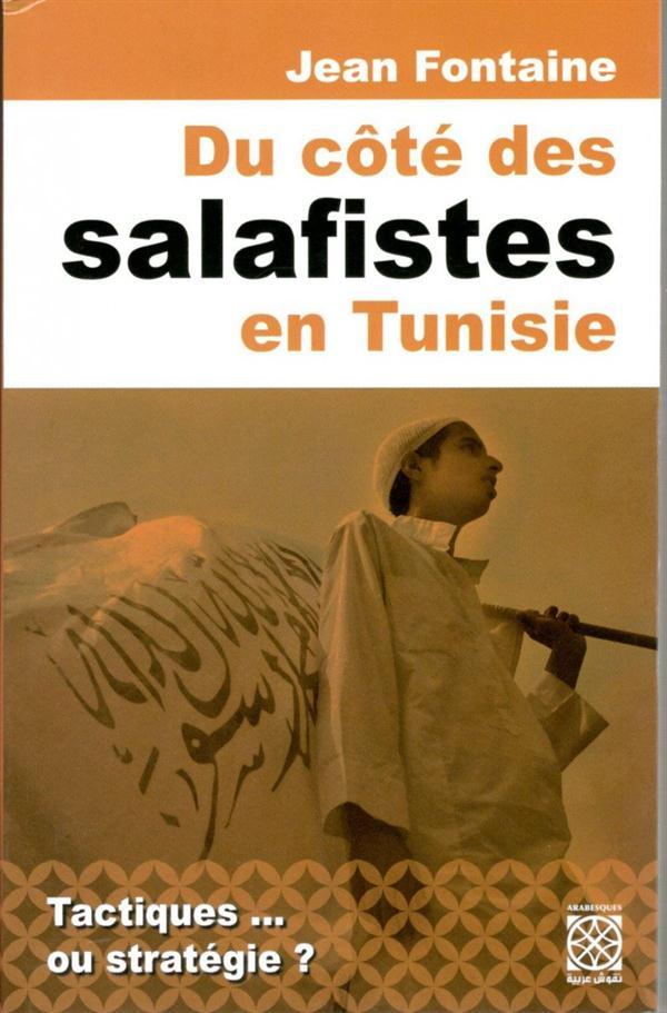 DU COTE DES SALAFISTES EN TUNISIE