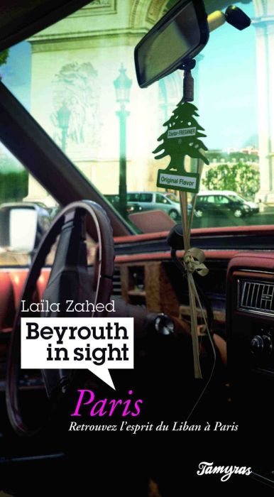 BEYROUTH IN SIGHT PARIS