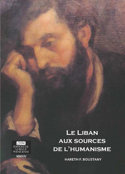 LIBAN AUX SOURCES DE L HUMANISME (LE)