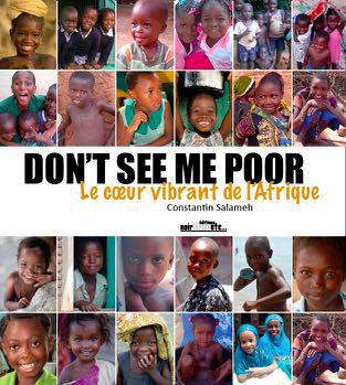 DON'T SEE ME POOR - LE COEUR VIBRANT DE L'AFRIQUE