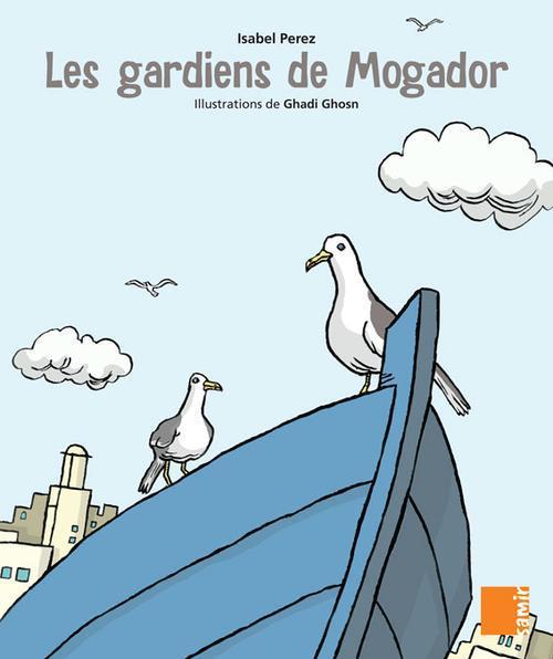LES GARDIENS DE MOGADOR