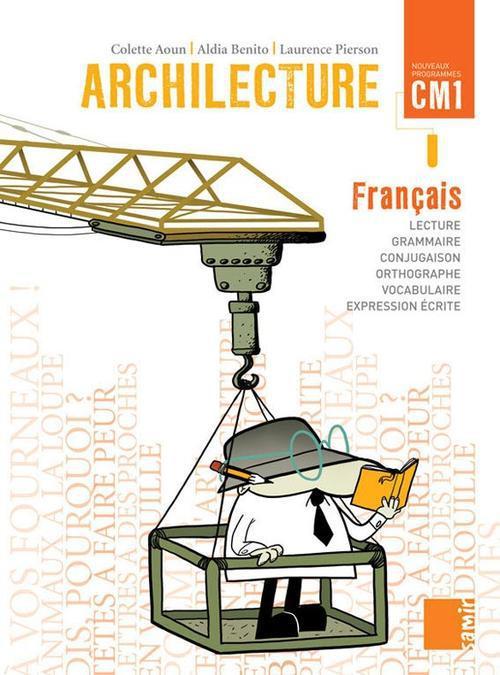 LIVRE CM1 - ARCHILECTURE CM1