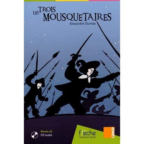 LES TROIS MOUSQUETAIRES - FLECHE A2