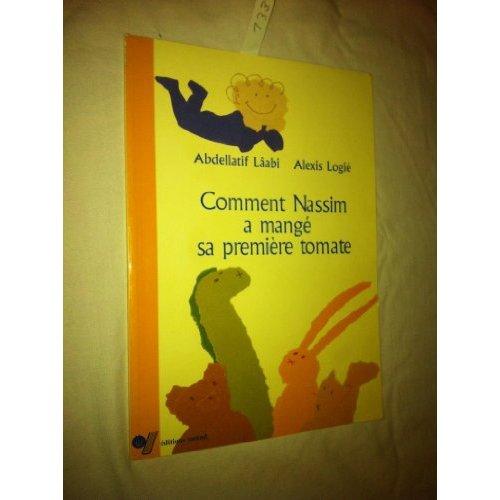 COMMENT NASSIM A MANGE SA PREMIERE TOMATE