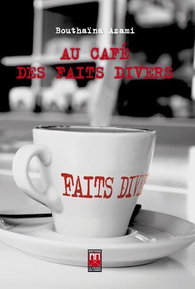 AU CAFE DES FAITS DIVERS