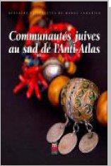 COMMUNAUTES JUIVES AU SUD DE L'ANTI-ATLAS