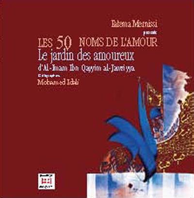 50 NOMS DE L'AMOUR (LES) : JARDIN DES AMOUREUX (LE)
