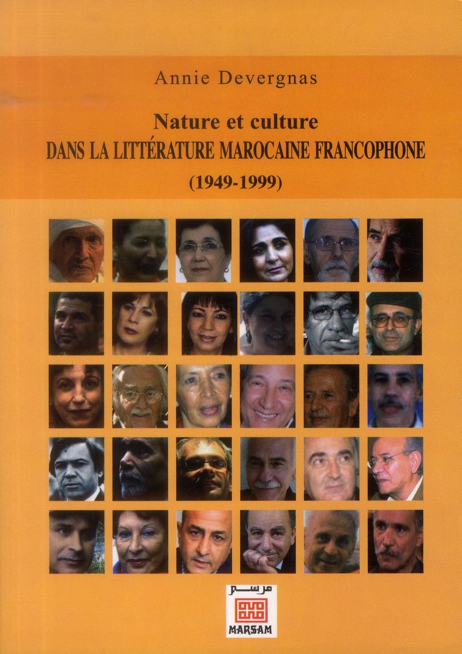 NATURE ET CULTURE DANS LA LITTERATURE MAROCAINE FRANCOPHONE (1949-1999)