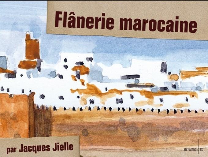FLANERIE MAROCAINE