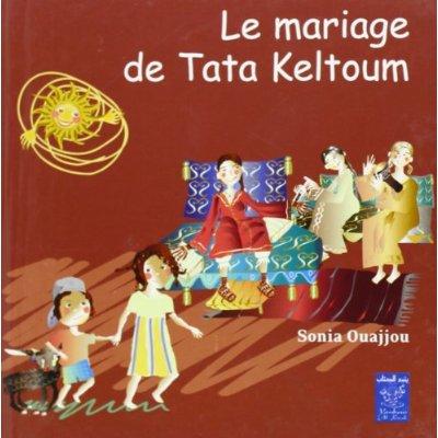 MARIAGE DE TATA KELTOUM (LE) (FRANCAIS) - CARTONNE