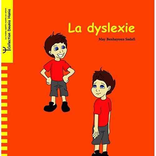 DYSLEXIE (LA)