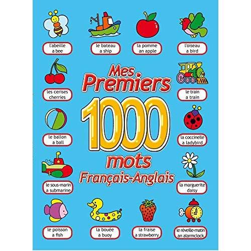 MES PREMIERS 1000 MOTS / FRANCAIS - ANGLAIS