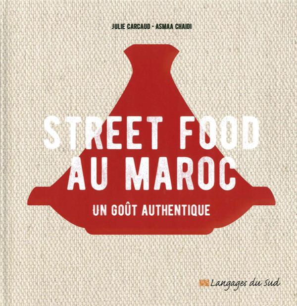 STREET FOOD AU MAROC, UN GOUT AUTHENTIQUE
