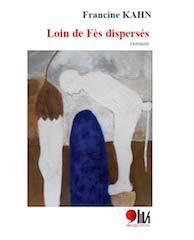 LOIN DE FES DISPERSES (ROMAN)