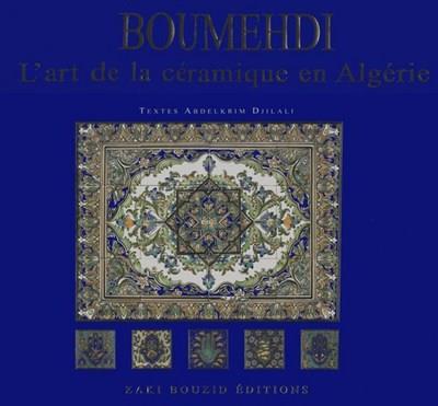 BOUMEHDI, ART DE LA CERAMIQUE EN ALGERIE