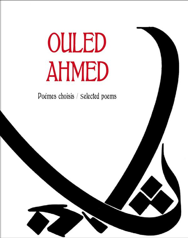 OULED AHMED : POEMES CHOISIS