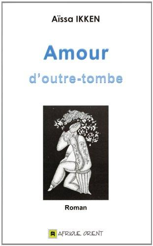 AMOUR D OUTRE-TOMBE