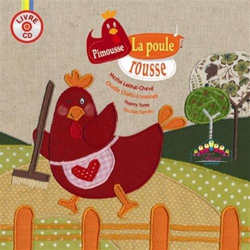 PIMOUSSE LA POULE ROUSSE - LIVRE CD