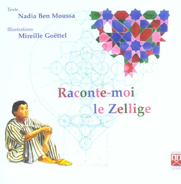 RACONTE-MOI LE ZELLIGE (FRANCAIS)