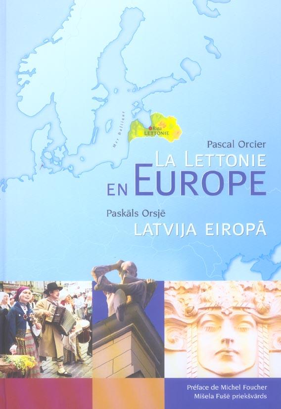 LA LETTONIE EN EUROPE - LATVIJA EIROPA