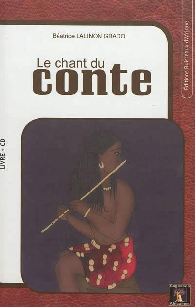 LE CHANT DU CONTE (LIVRE + CD)