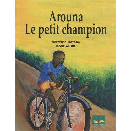 AROUNA LE PETIT CHAMPION