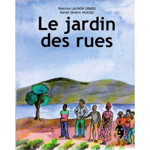LE JARDIN DES RUES