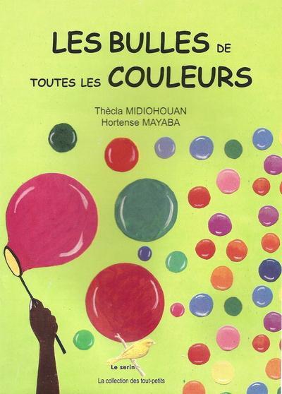 LES BULLES DE TOUTES LES COULEURS