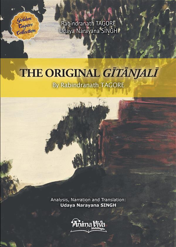GOLDEN NIHON COLLECTION - T01 - THE ORIGINAL GITANJALI BY RABINDRANATH TAGORE