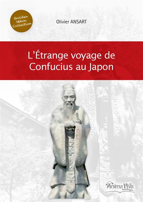 L'ETRANGE VOYAGE DE CONFUCIUS AU JAPON