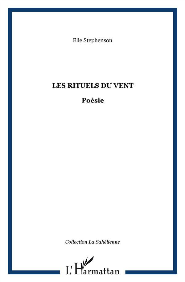 LES RITUELS DU VENT - POESIE