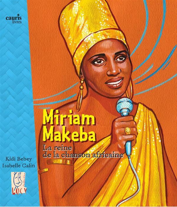 MIRIAM MAKEBA, LA REINE DE LA CHANSON AFRICAINE