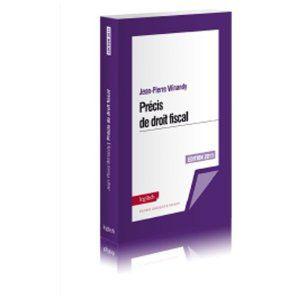 PRECIS DE DROIT FISCAL EDITION 2011