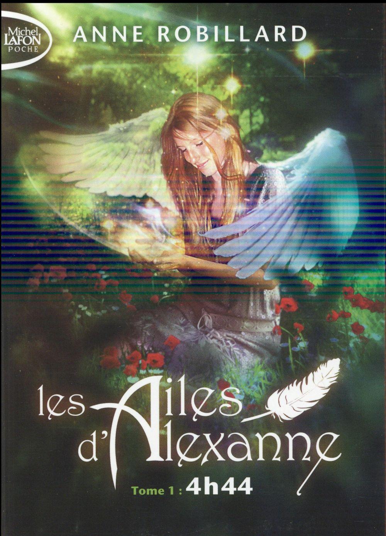 LES AILES D'ALEXANNE - TOME 1 4H44 - VOLUME 01