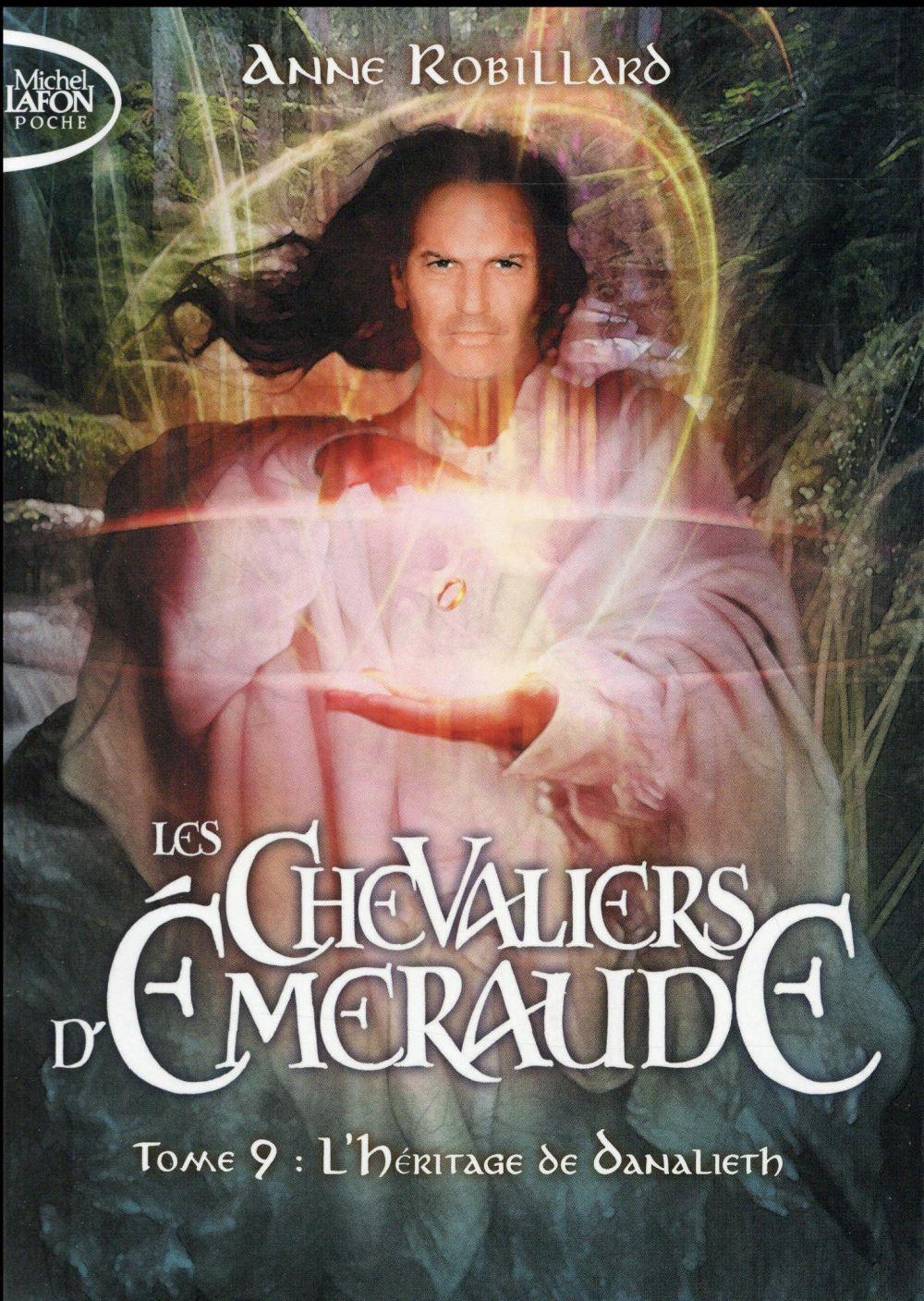 LES CHEVALIERS D'EMERAUDE - TOME 9 L'HERITAGE DU DANALIETH