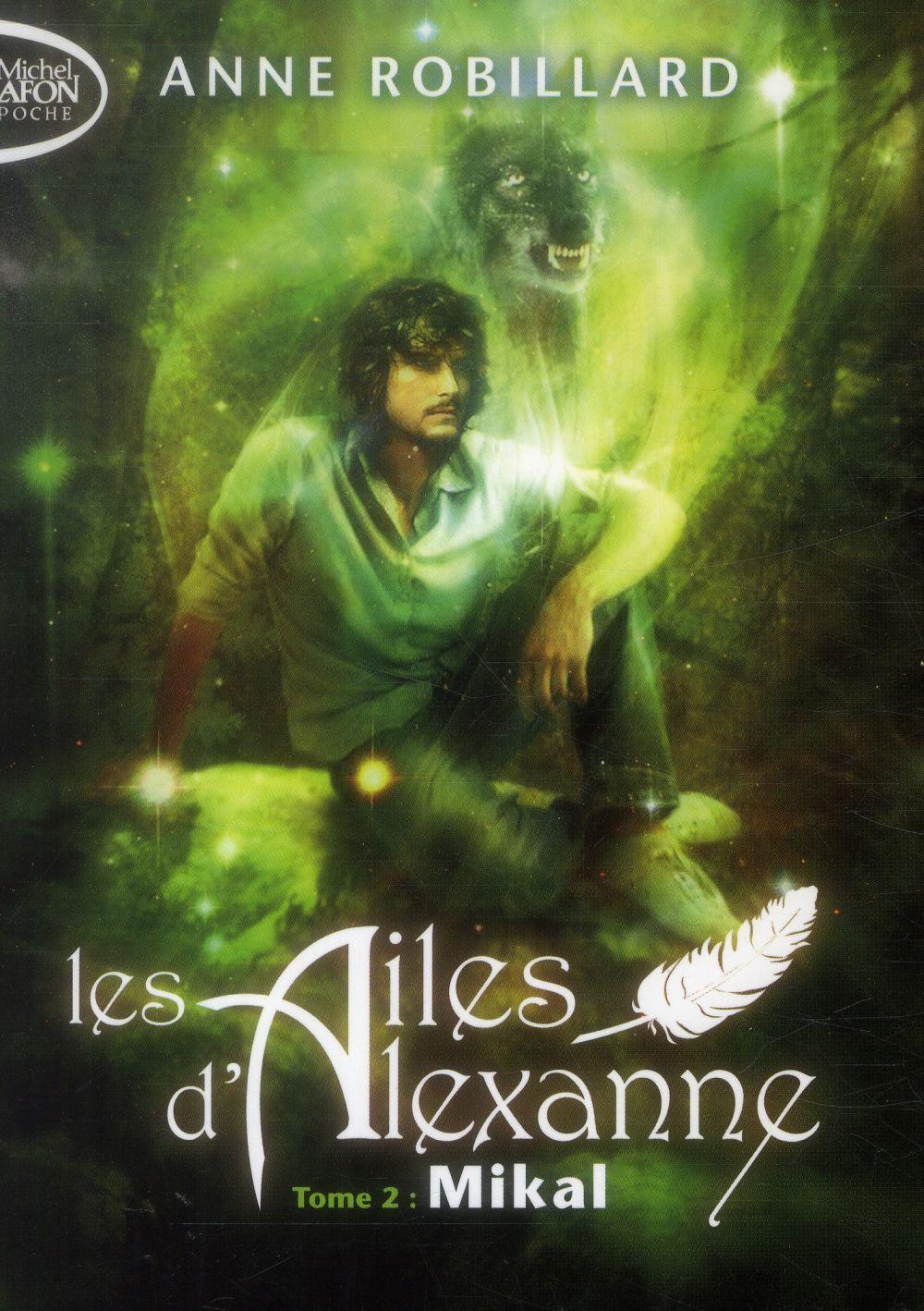 LES AILES D'ALEXANNE - TOME 2 MIKAL - VOLUME 02