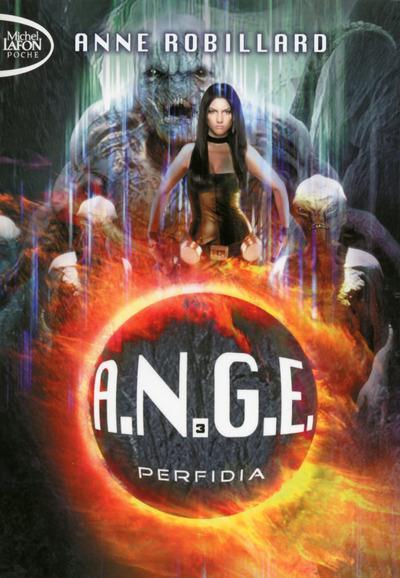 A.N.G.E. - TOME 3 PERFIDIA - VOL03