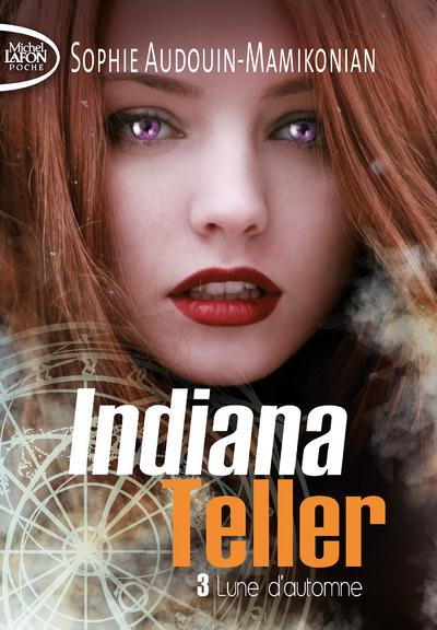INDIANA TELLER - TOME 3 LUNE D'AUTOMNE - VOL03