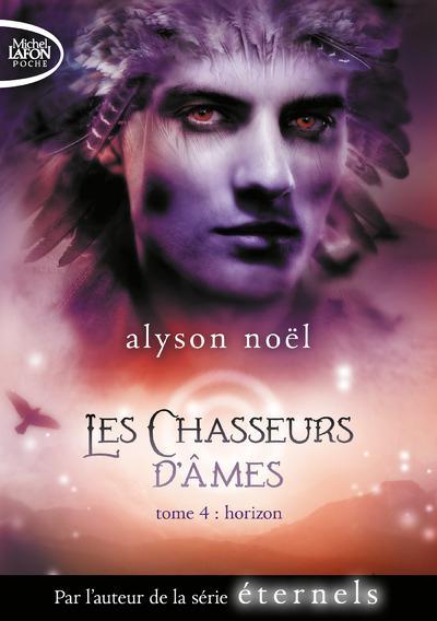 LES CHASSEURS D'AMES - TOME 4 HORIZON