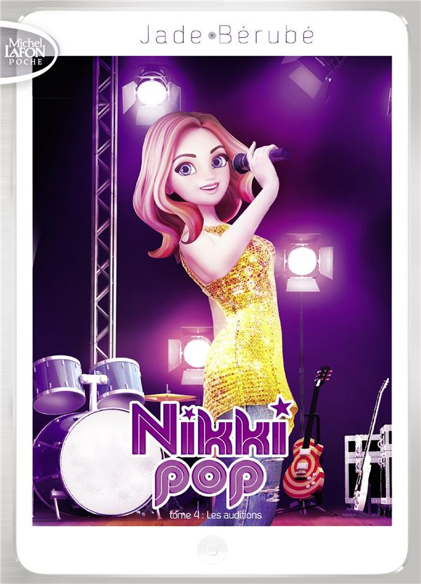 NIKKI POP - TOME 4 LES AUDITIONS - VOL4