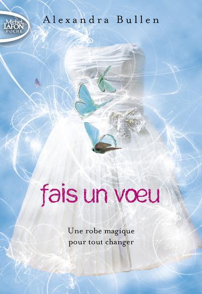 FAIS UN VOEU - TOME 1 - VOLUME 01