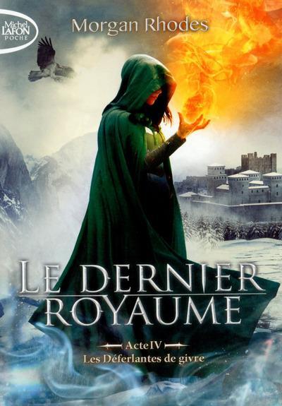 LE DERNIER ROYAUME ACTE IV LES DEFERLANTES DE GIVRE
