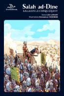 SALAH AD-DINE : SALADIN LE CONQUERANT