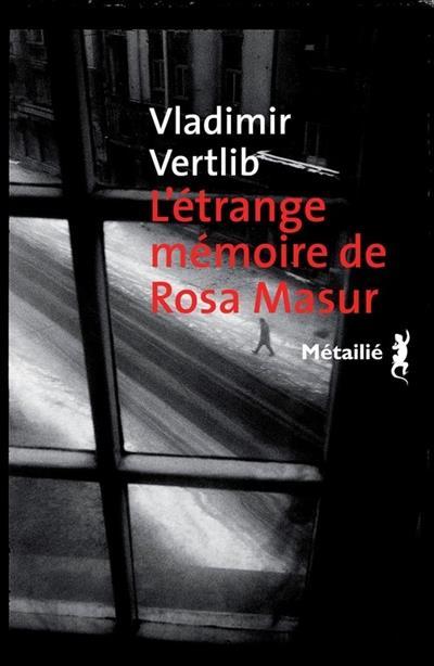 L'Etrange mémoire de Rosa Masur