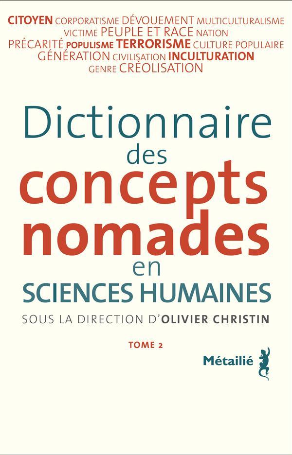 Dictionnaire des concepts nomades en sciences humaines, Tome 2
