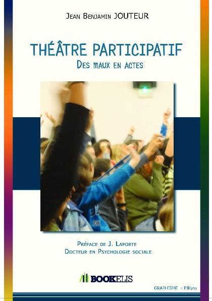 THEATRE PARTICIPATIF - DES MAUX EN ACTES