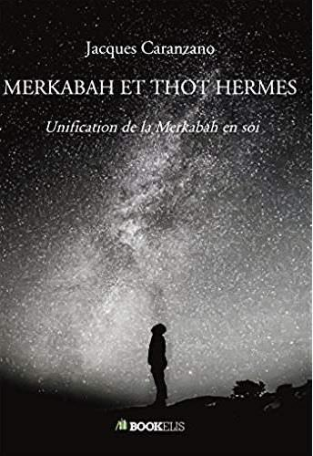 MERKABAH ET THOT HERMES