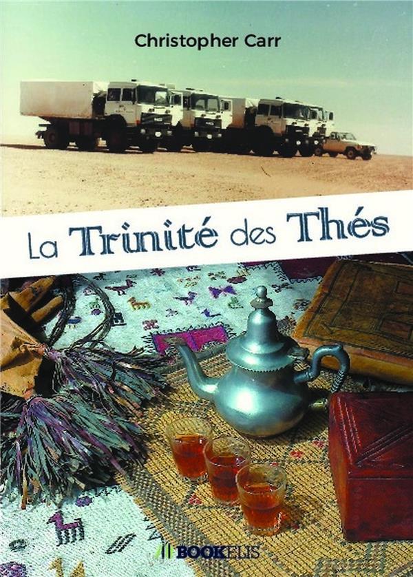 LA TRINITE DES THES